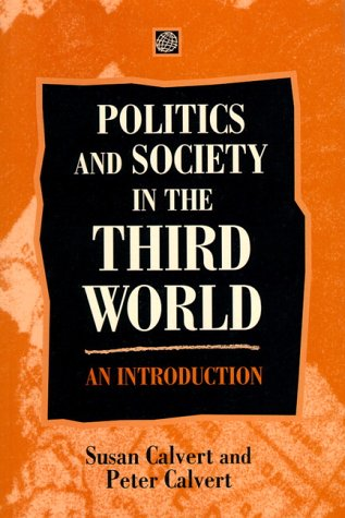 9780133552317: Politics and Society in the Third World