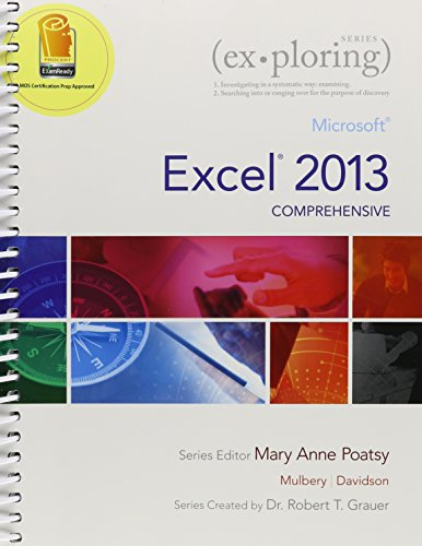9780133553376: Exploring: Microsoft Excel 2013 & Access 2013 & Word 2013 Package