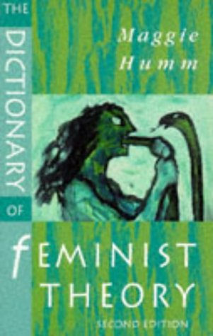 9780133553895: The Dictionary of Feminist Theory