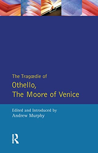Tragedy Of Othello Moore Venice (Sos) (Paperback): William Shakespeare, Andrew