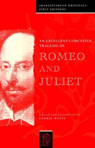 Excellent Conceited Tragedy of Romeo and Juliet,: Shakespeare, William