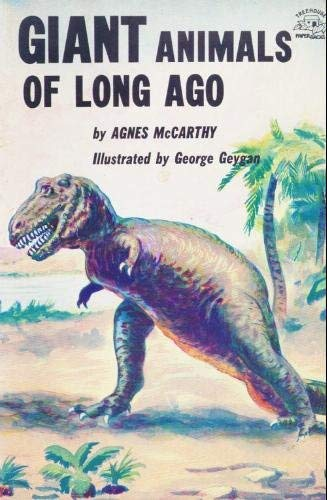 9780133562385: Giant Animals of Long Ago
