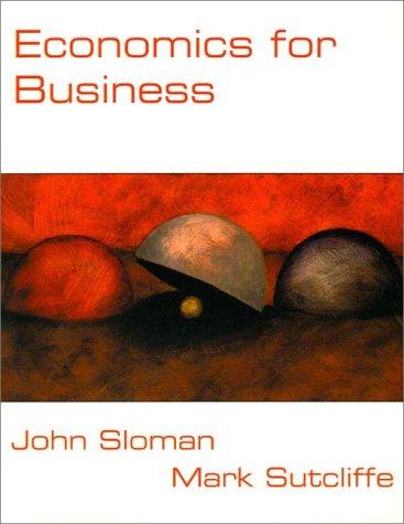 9780133562545: Economics for Business