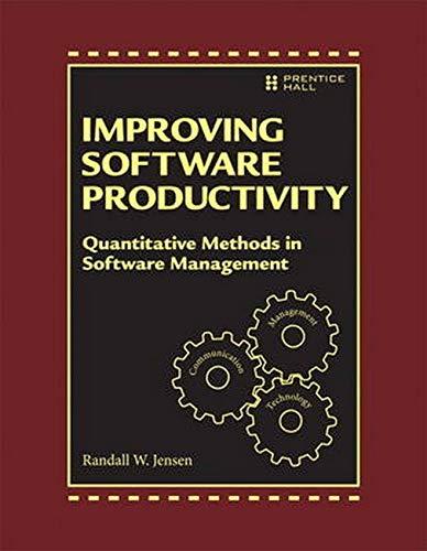 9780133562675: Improving Software Development Productivity: Effective Leadership and Quantitative Methods in Software Management