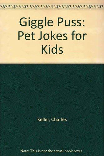 9780133563030: Giggle Puss: Pet Jokes for Kids