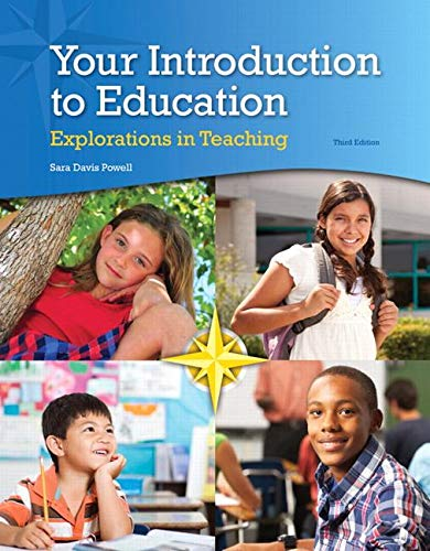9780133563283: Your Introduction to Education: Explorations in Teaching