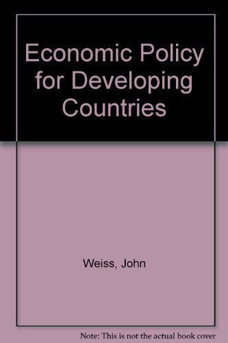 9780133563535: Economic Policy in Developing Countries: The Reform Agenda