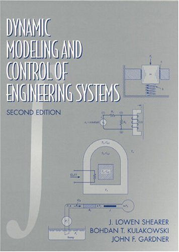 9780133564037: Dynamic Modeling and Control of Engineering Systems