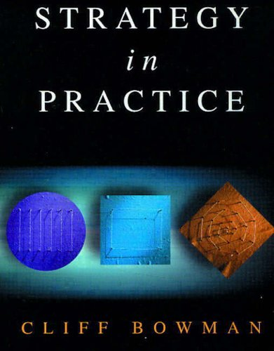 9780133564860: Strategy In Practice (2nd Edition)