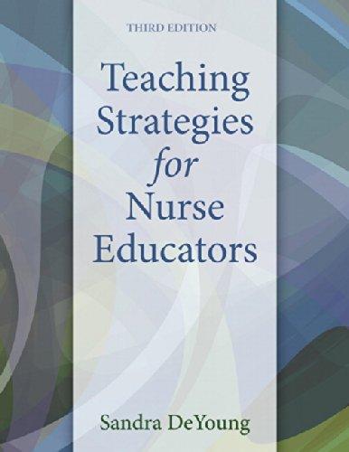 9780133565232: Teaching Strategies for Nurse Educators (3rd Edition)