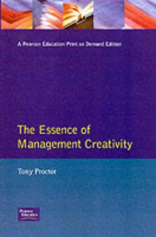 9780133565362: Essence Management Creativity (Prentice-Hall Essence of Management)