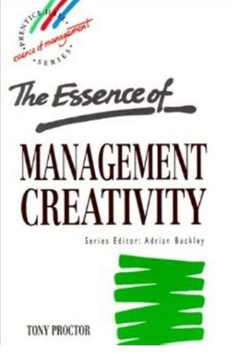 9780133565362: Essence of Management Creativity, The