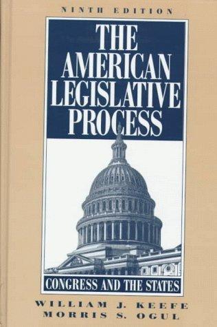 9780133567755: American Legislative Process, The: Congress and the States