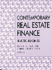 Contemporary Real Estate Finance: Selected Readings: n/a