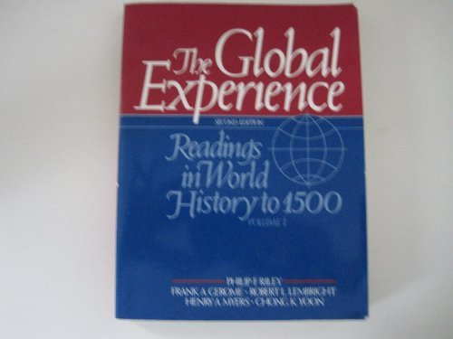 9780133569810: The Global Experience: Readings in World History to 1500 (Global Experience Vol. 1)