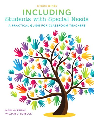 Including Students with Special Needs: A Practical: Marilyn Friend; William