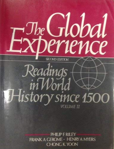 9780133569995: The Global Experience: Readings in World History Since 1500