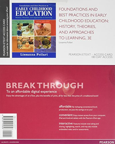 9780133570328: Foundations and Best Practices in Early Childhood Education: History, Theories, and Approaches to Learning, Enhanced Pearson eText -- Access Card