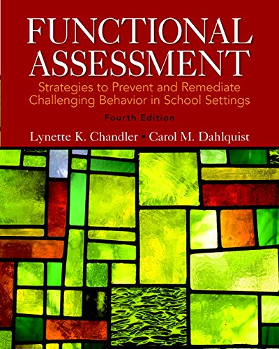 9780133570854: Functional Assessment: Strategies to Prevent and Remediate Challenging Behavior in School Settings