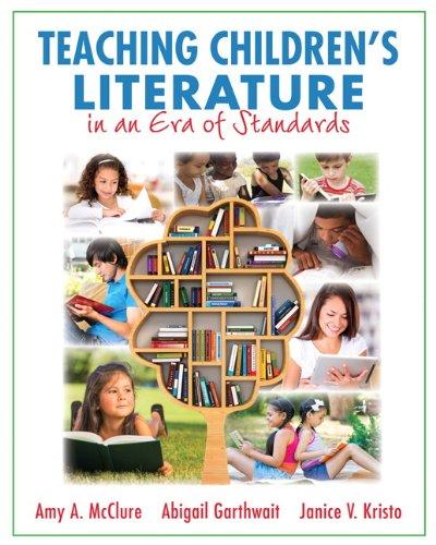 9780133571240: Teaching Children's Literature in an Era of Standards