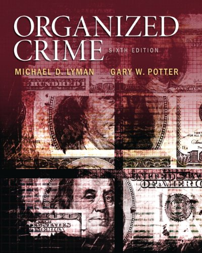 Organized Crime (6th Edition): Potter, Gary W.,