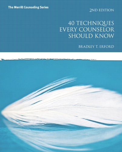 9780133571745: 40 Techniques Every Counselor Should Know (2nd Edition) (Merrill Counseling (Paperback))