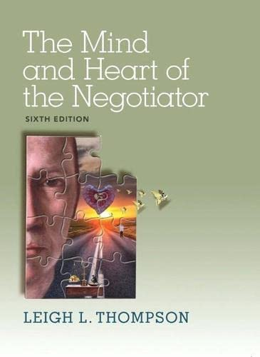 9780133571776: The Mind and Heart of the Negotiator (6th Edition)