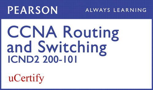 9780133571882: CCNA R&S 200-120 Pearson uCertify Course Student Access Card (Official Cert Guide)