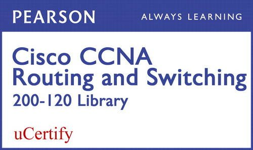 9780133572063: CCNA R&S 200-120 Pearson uCertify Course Student Access Card (Official Cert Guide)