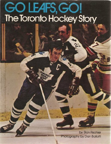 9780133573015: Go Leafs, go!: The Toronto hockey story