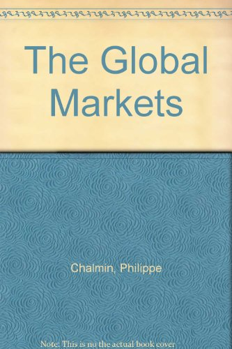 9780133573022: The Global Markets