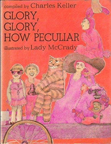 9780133573923: Glory, Glory, How Peculiar