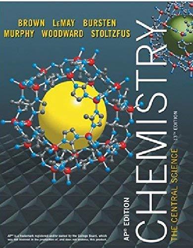 Chemistry - The Central Science - AP Edition: Jr.; Bruce E. Bursten; Catherine J. Murp