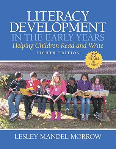 9780133574296: Literacy Development in the Early Years: Helping Children Read and Write