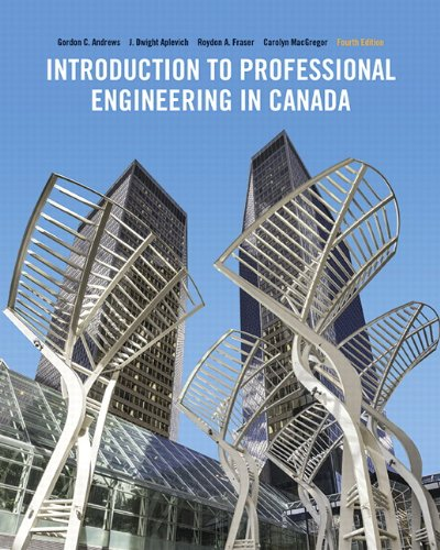 9780133575224: Introduction To Professional Engineering In Canada, Fourth Canadian Edition