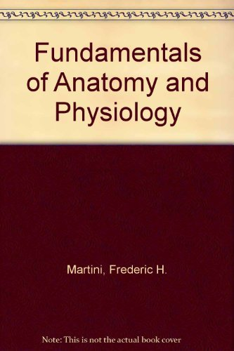 9780133576832: Fundamentals of Anatomy and Physiology
