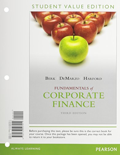 Fundamentals of Corporate Finance, Student Value Edition Plus NEW MyFinanceLab with Pearson eText -...