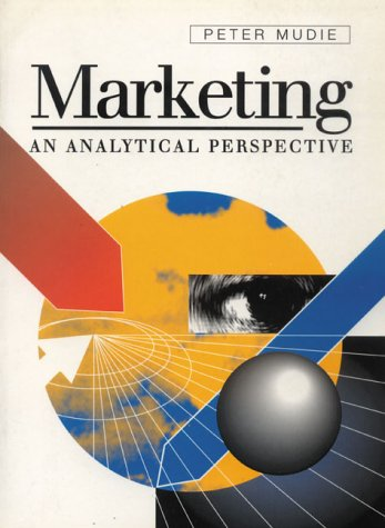 9780133577570: Marketing: An Analytical Framework and Perspect