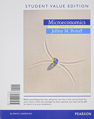 9780133577853: Microeconomics, Student Value Edition Plus NEW MyEconLab with Pearson eText - Access Card Package (7th Edition)