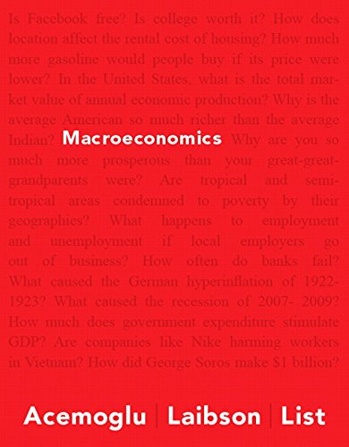 9780133578003: Macroeconomics Plus MyEconLab with Pearson eText -- Access Card Package (Acemoglu, Laibson & List, The Economics Series)