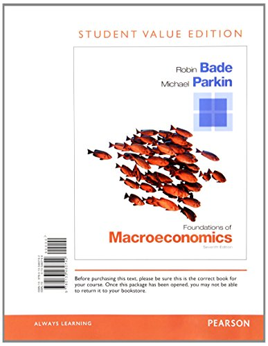 9780133578225: Foundations of Macroeconomics, Student Value Edition Plus NEW MyEconLab with Pearson eText -- Access Card Package (7th Edition)