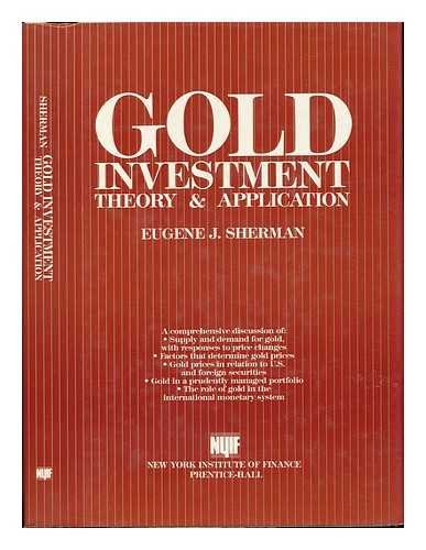 9780133578232: Gold Investment: Theory and Application