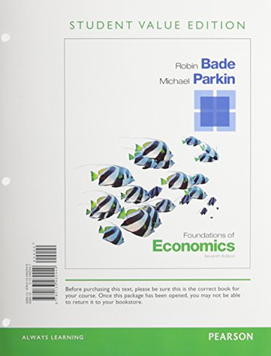 9780133578430: Foundations of Economics, Student Value Edition Plus NEW MyEconLab with Pearson eText -- Access Card Package (7th Edition)