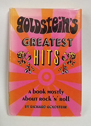 9780133579130: Goldstein's greatest hits : a book mostly about rock 'n' roll