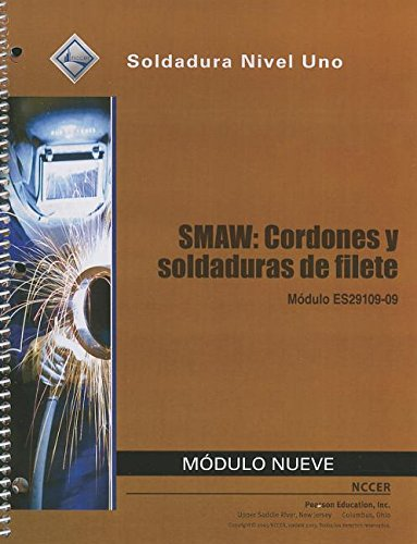 9780133579956: ES29109-09 SMAW - Beads And Fillet Welds Trainee Guide in Spanish