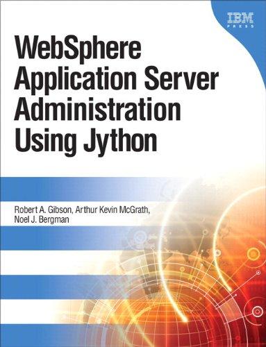 9780133580082: WebSphere Application Server Administration Using Jython (IBM Press)