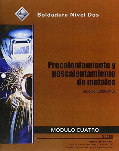 9780133580433: ES29204-09 Preheating and Postheating of Metals Trainee Guide in Spanish