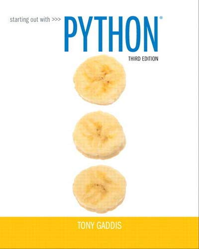 Starting Out with Python (3rd Edition): GADDIS