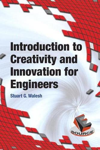 9780133587074: Introduction to Creativity and Innovation for Engineers