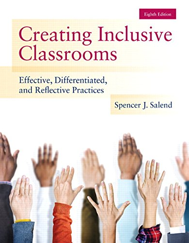 9780133589399: Creating Inclusive Classrooms: Effective, Differentiated and Reflective Practices, Enhanced Pearson eText with Loose-Leaf Version -- Access Card Package (8th Edition)
